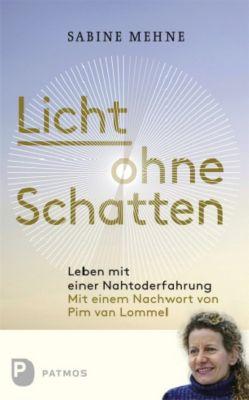 Licht ohne Schatten, Sabine Mehne