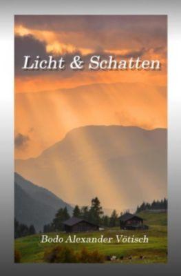 Licht & Schatten - Bodo Vötisch |