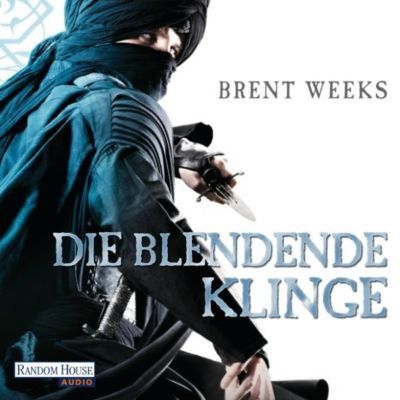 Licht Tetralogie Band 2: Die blendende Klinge, Brent Weeks