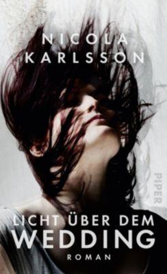 Licht über dem Wedding - Nicola Karlsson |