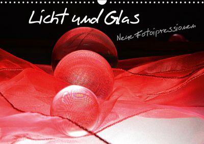 Licht und Glas - Neue Fotoimpressionen (Wandkalender 2019 DIN A3 quer), Ilona Stark-Hahn