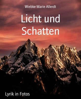 Licht und Schatten, Wiebke Marie Allerdt