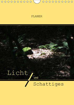 Licht und Schattiges (Wandkalender 2019 DIN A4 hoch), Angelika Keller
