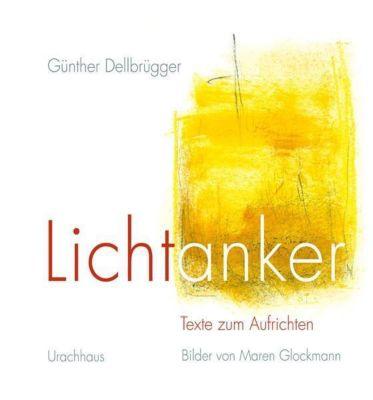 Lichtanker, Günther Dellbrügger
