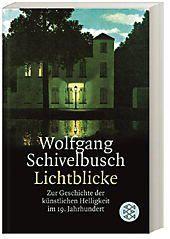 Lichtblicke, Wolfgang Schivelbusch