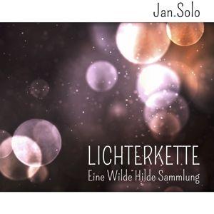 Lichterkette (Eine Wilde Hilde Sammlung), Jan.Solo