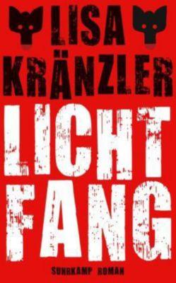 Lichtfang - Lisa Kränzler |