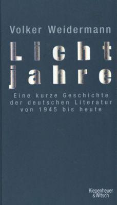 Lichtjahre, Volker Weidermann