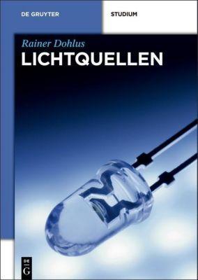 Lichtquellen, Rainer Dohlus
