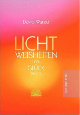 Lichtweisheiten Band 5 - Wared David pdf epub