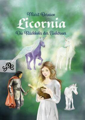 Licornia - Die Rückkehr der Einhörner, Marit Bernson