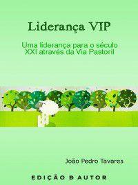 Liderança VIP, João Pedro Tavares
