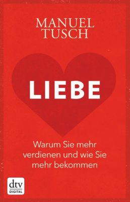 Liebe, Manuel Tusch