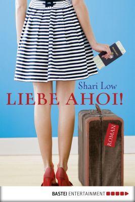 Liebe ahoi!, Shari Low