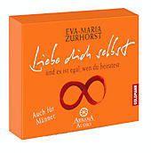 Liebe dich selbst und es ist egal, wen du heiratest, 1 Audio-CD, Eva-Maria Zurhorst