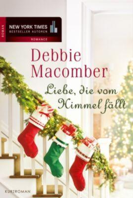Liebe, die vom Himmel fällt, Debbie Macomber