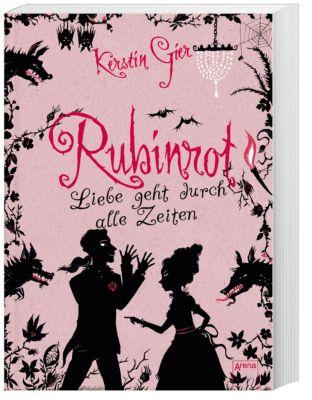 Liebe geht durch alle Zeiten Band 1: Rubinrot, Kerstin Gier