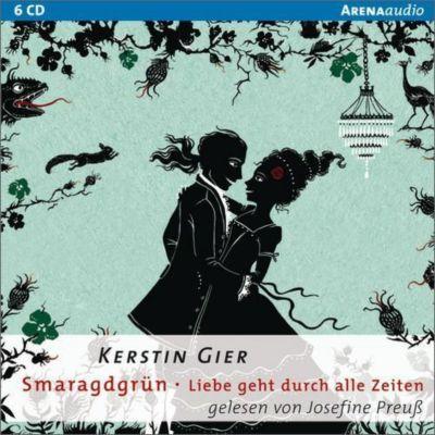 Liebe geht durch alle Zeiten Band 3: Smaragdgrün (4 Audio-CDs), Kerstin Gier