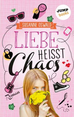 Liebe heisst Chaos, Susanne Oswald