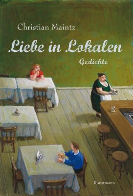 Liebe in Lokalen, Christian Maintz