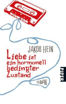 Liebe ist ein hormonell bedingter Zustand, Jakob Hein