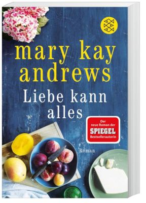 Liebe kann alles, Mary Kay Andrews