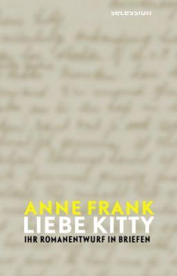 Liebe Kitty. - Anne Frank pdf epub