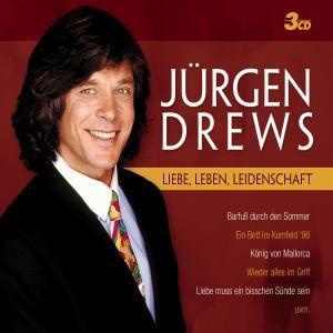 Liebe, Leben, Leidenschaft, Jürgen Drews