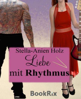 Liebe mit Rhythmus, Stella-Anien Holz