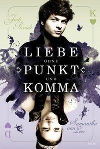Liebe ohne Punkt und Komma, Jodi Picoult, Samantha van Leer