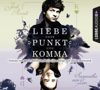 Liebe ohne Punkt und Komma, 4 Audio-CDs, Jodi Picoult, Samantha van Leer