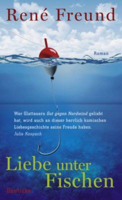 Liebe unter Fischen, René Freund