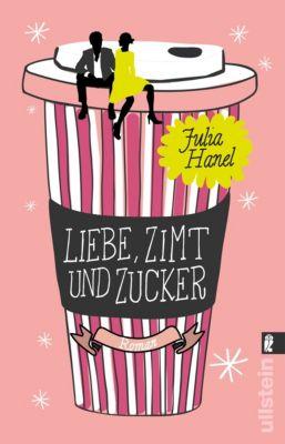 Liebe, Zimt und Zucker, Julia Hanel