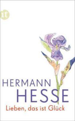 Lieben, das ist Glück, Hermann Hesse