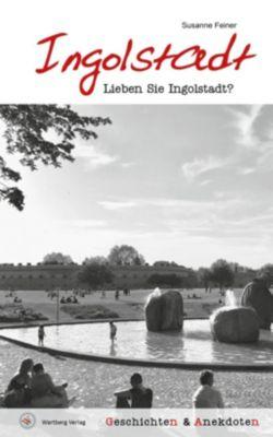Lieben Sie Ingolstadt?, Susanne Feiner
