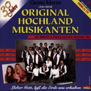 Lieber Gott, laß die Erde uns erhalten, Original Hochland Musikanten