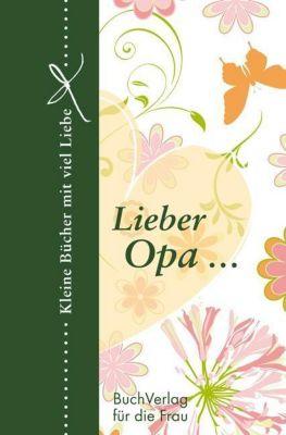 Lieber Opa . . . - Barbara Brüning  