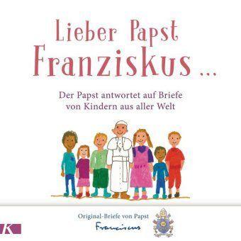 Lieber Papst Franziskus ... - Franziskus |