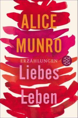 Liebes Leben, Alice Munro