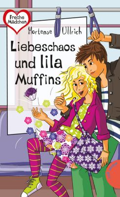 Liebeschaos und lila Muffins - Hortense Ullrich pdf epub