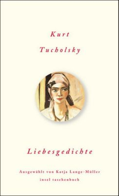 Liebesgedichte, Kurt Tucholsky