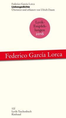 Liebesgedichte - Federico García Lorca |