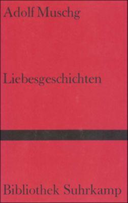 Liebesgeschichten - Adolf Muschg pdf epub