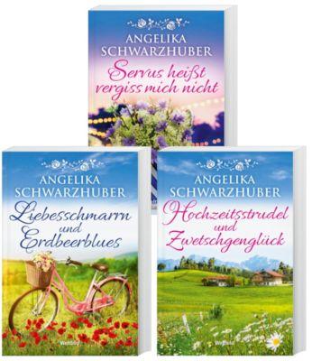 Liebesschmarrn und Erdbeerblues/Hochzeitsstrudel und Zwetschgenglück/Servus heißt vergiss mich nicht, Angelika Schwarzhuber