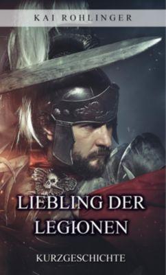 Liebling der Legionen, Kai Rohlinger
