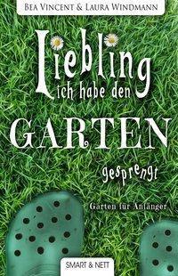Liebling, ich habe den Garten gesprengt!