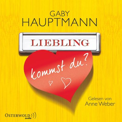 Liebling, kommst du?, Gaby Hauptmann