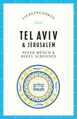 Lieblingsorte: Lieblingsorte – Tel Aviv / Jerusalem, Peter Münch