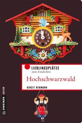 Lieblingsplätze im GMEINER-Verlag: Hochschwarzwald, Birgit Hermann