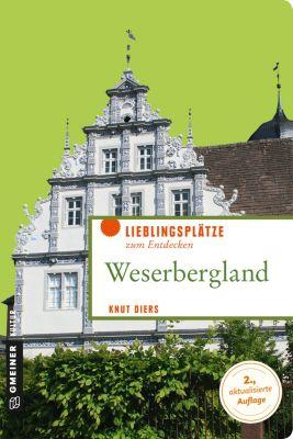 Lieblingsplätze im GMEINER-Verlag: Weserbergland, Knut Diers